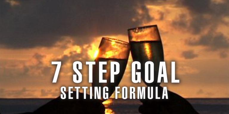 7 Step Goal Setting Formula