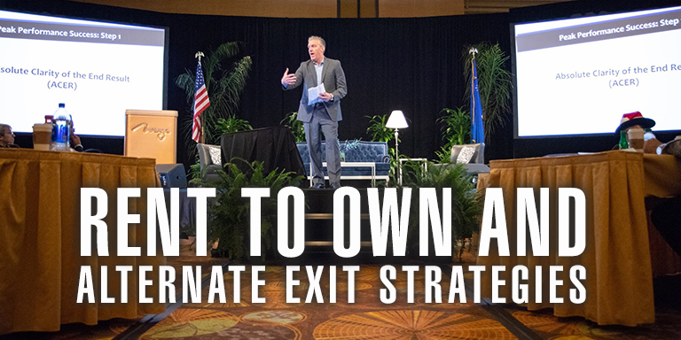 Rent To Own And Alternate Exit Strategies