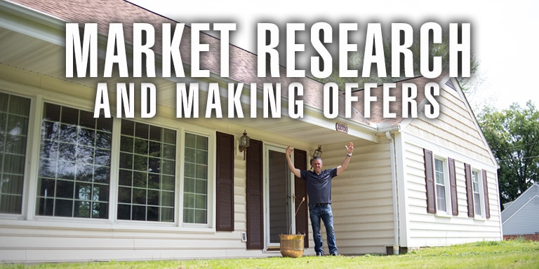 Market Research and Making Offers