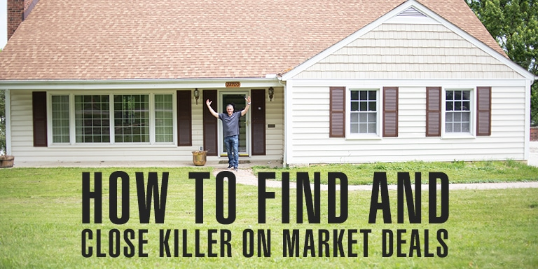 How To Find And Close Killer On Market Deals